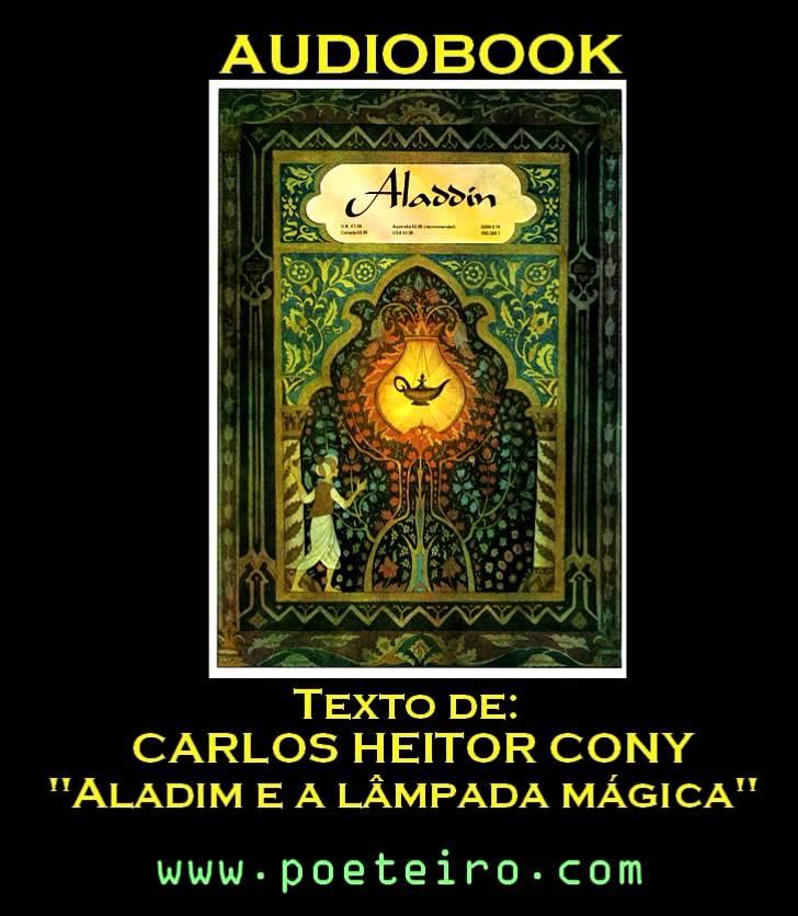 """AUDIOLIVRO: """"Aladim e a Lâmpada Maravilhosa"""", de Carlos Heitor Cony"""